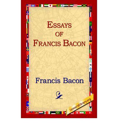 Dymocks - Essays of Francis Bacon by Francis Bacon